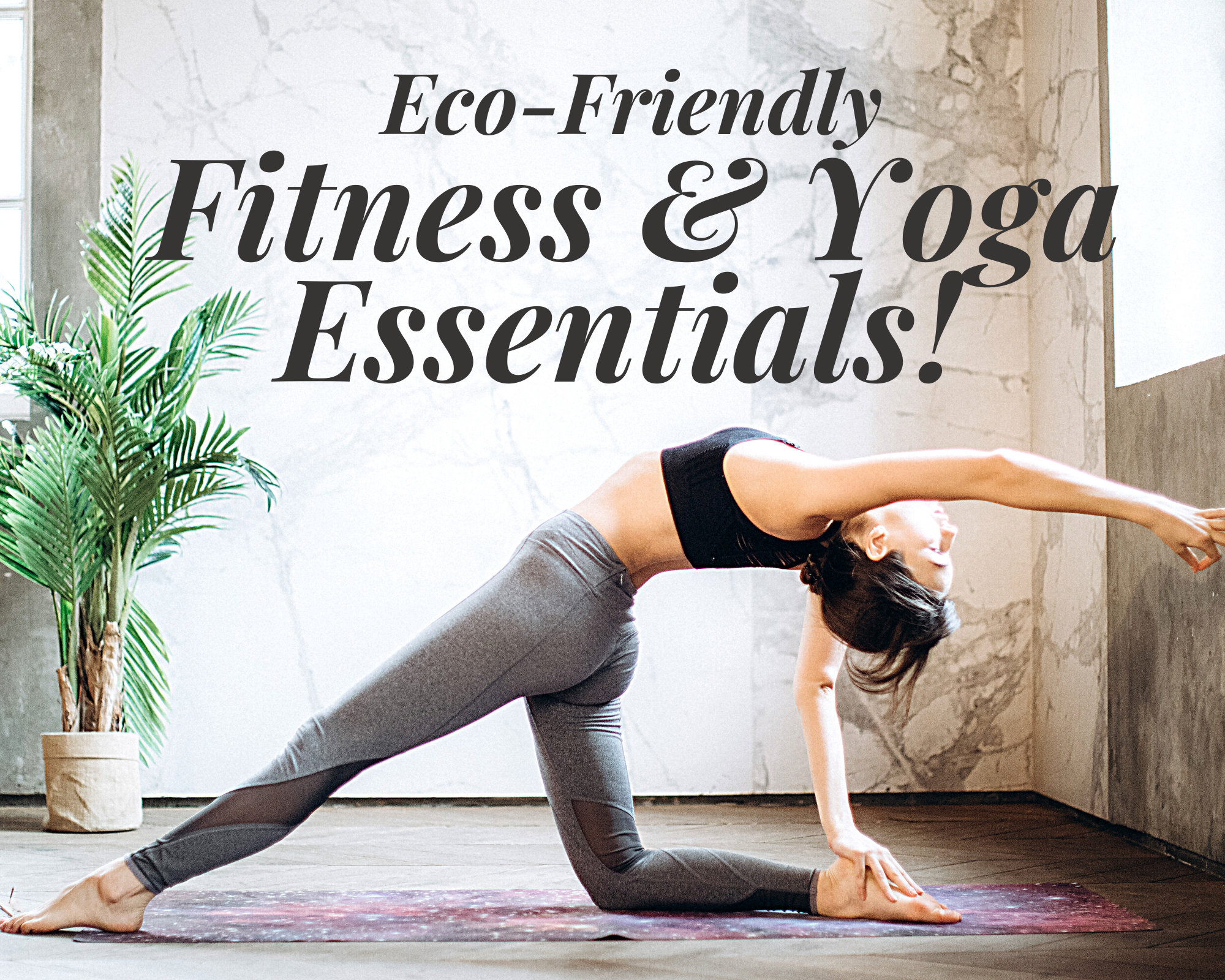ecofriendly yoga and fitness essentials nontoxic natural